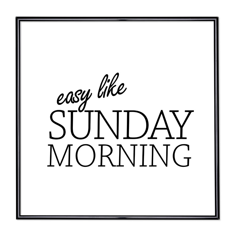 Fotolijst met slogan - Easy Like Sunday Morning