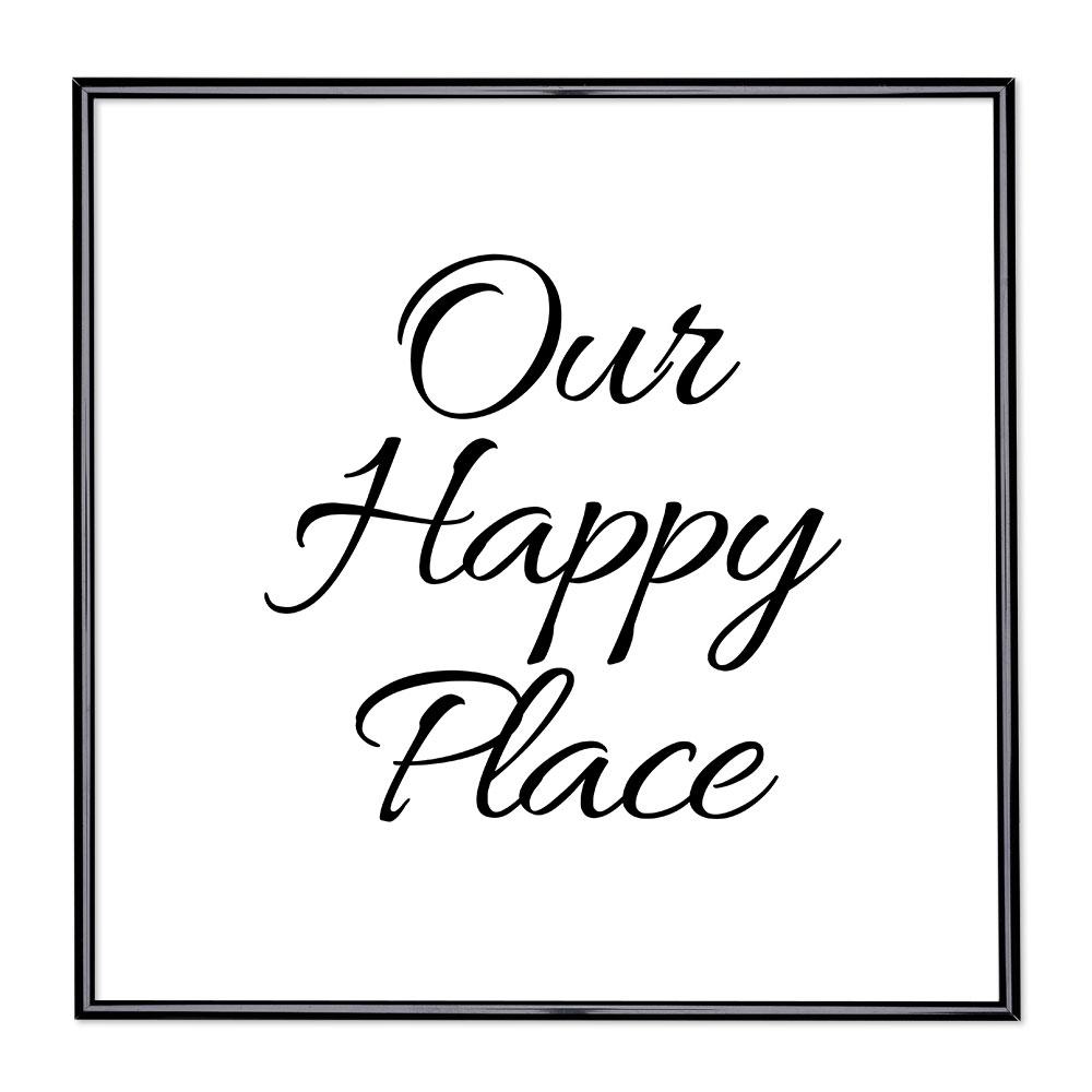 Fotolijst met slogan - Our Happy Place