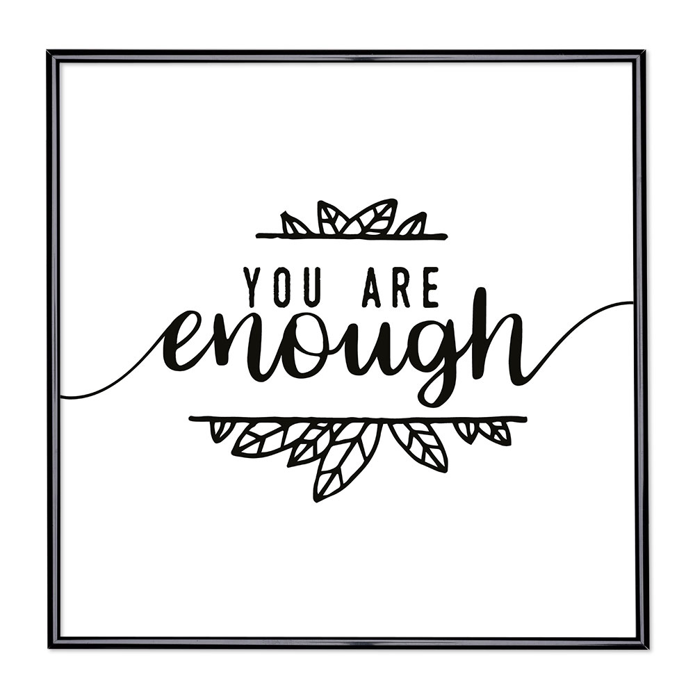 Fotolijst met slogan - You Are Enough
