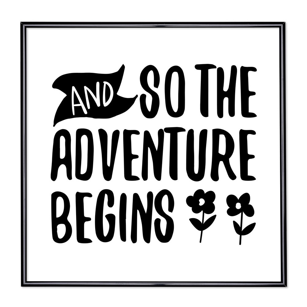 Fotolijst met slogan - And So The Adventure Begins
