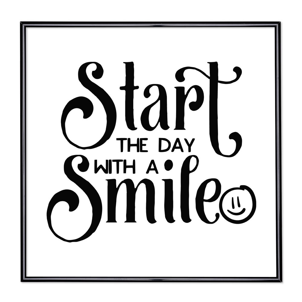 Fotolijst met slogan - Start The Day with a Smile